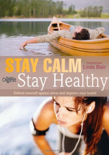 Stay Calm Stay Healthy: Defend Yourself Against