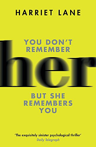 9781780220024: Her: A fabulously creepy thriller