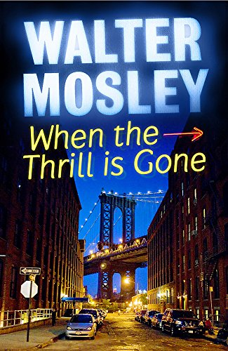 When the Thrill is Gone (Leonid Mcgill Mystery 3): Mosley, Walter