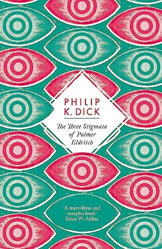 9781780220406: The Three Stigmata of Palmer Eldritch