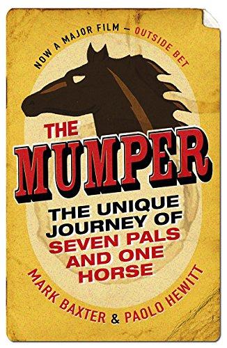 The Mumper. by Mark Baxter, Paolo Hewitt: Baxter, Mark