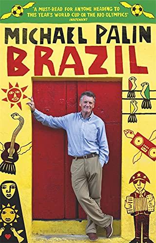 Brazil: Michael Palin