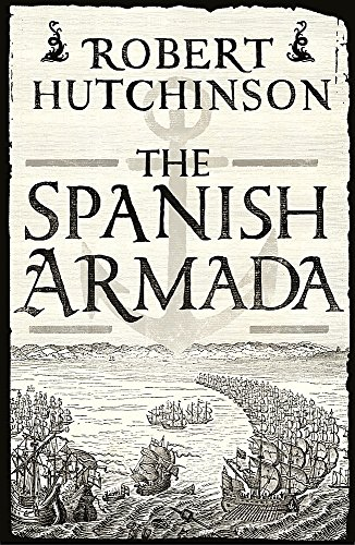 The Spanish Armada (178022088X) by Hutchinson, Robert