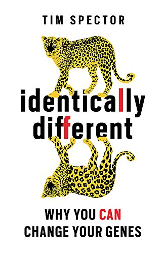 9781780220901: Identically Different: Why You Can Change Your Genes