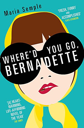 9781780221243: Where'd You Go, Bernadette