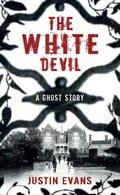 9781780221335: The White Devil
