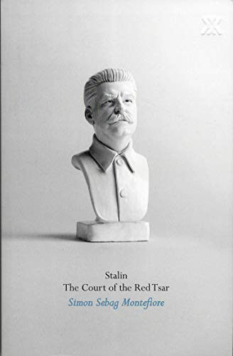Stalin. Simon Sebag Montefiore (1780221878) by Sebag Montefiore, Simon