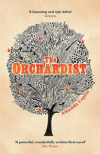 9781780222745: The Orchardist