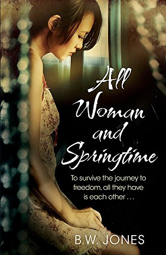 9781780222912: All Woman and Springtime