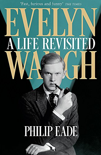 9781780224862: Evelyn Waugh: A Biography