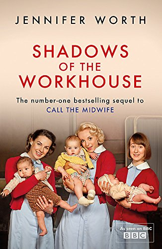 9781780225111: Shadows Of The Workhouse: The Drama Of Life In Postwar London
