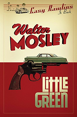 9781780226057: Little Green: Easy Rawlins 12 (The Easy Rawlins Mysteries)