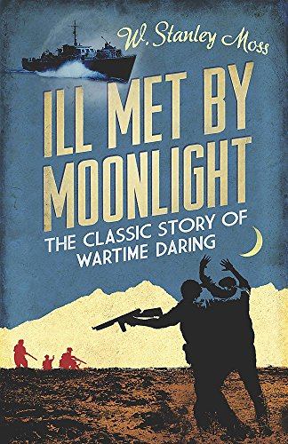 9781780226231: Ill Met by Moonlight (Cassell Military Paperbacks)