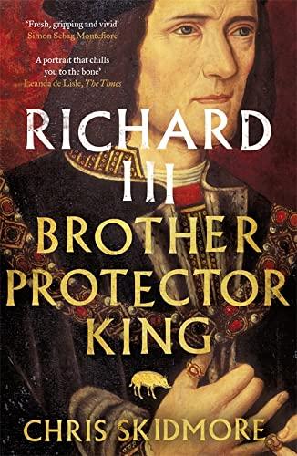 9781780226415: Richard III: Brother, Protector, King