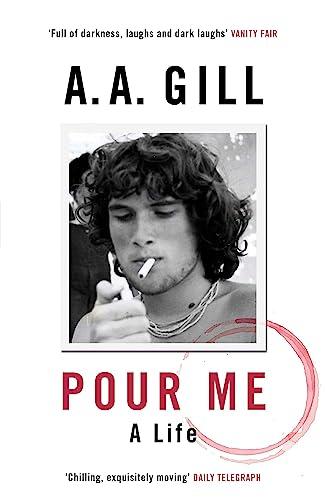 9781780226439: Pour Me: A Life