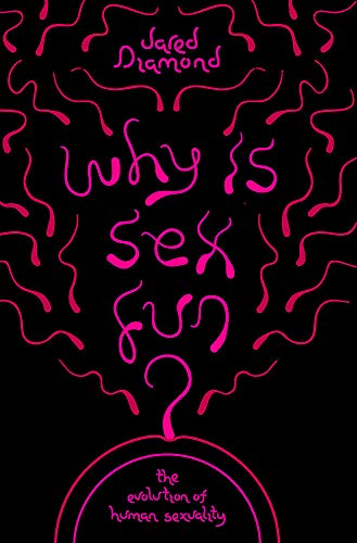9781780226880: Why is Sex Fun?: The Evolution of Human Sexuality (Science Masters)