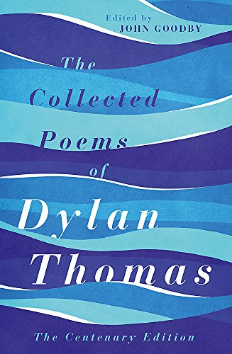 9781780227238: The Collected Poems of Dylan Thomas