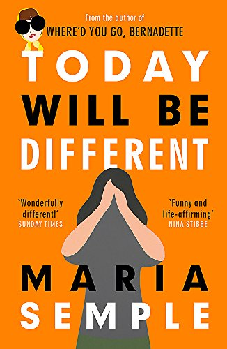9781780227337: Today Will Be Different: From the bestselling author of Where'd You Go, Bernadette