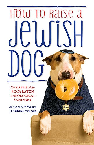 9781780227368: How to Raise a Jewish Dog