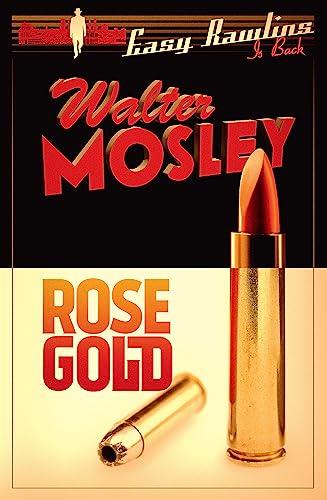 9781780227856: Rose Gold: Easy Rawlins 13