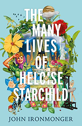9781780227993: The Many Lives of Heloise Starchild