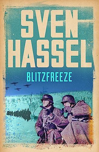Blitzfreeze (Sven Hassel War Classics): Sven Hassel