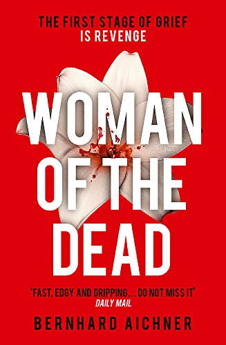9781780228327: Woman of the Dead: A Thriller