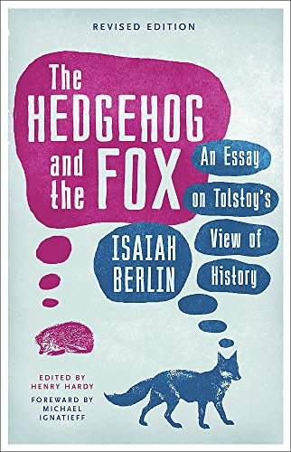 9781780228426: The Hedgehog And The Fox: An Essay on Tolstoy's View of History