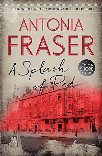A Splash of Red: A Jemima Shore Mystery: Fraser, Lady Antonia