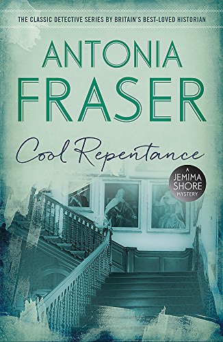 Cool Repentance: A Jemima Shore Mystery: Fraser, Lady Antonia