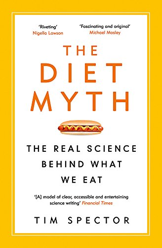 9781780229003: The Diet Myth: The Real Science Behind What We Eat