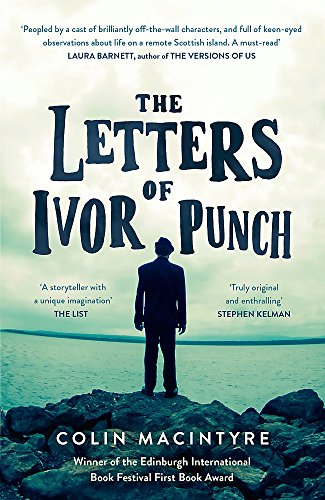 The Letters of Ivor Punch: Winner Of: MacIntyre, Colin