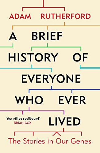 9781780229072: A Brief History of Everyone Who Ever Lived: The Stories in Our Genes