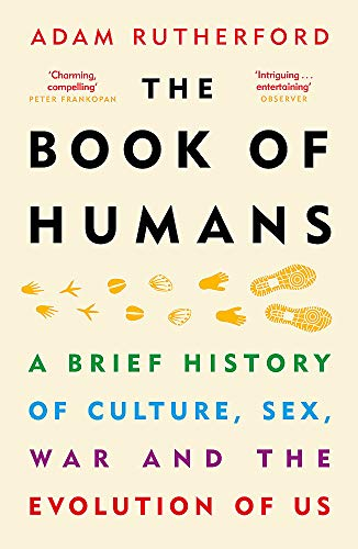 9781780229089: The Book of Humans: A Brief History of Culture, Sex, War and the Evolution of Us