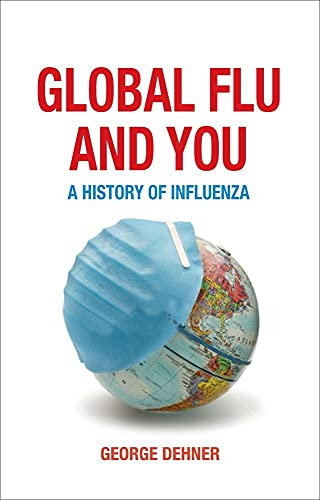 Global Flu and You A History of Influenza
