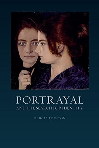 Portrayal and the Search for Identity (Hardcover): Marcia Pointon
