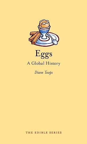 9781780232645: Eggs: A Global History (Edible)