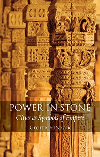 9781780232867: Power in Stone: Cities as Symbols of Empire