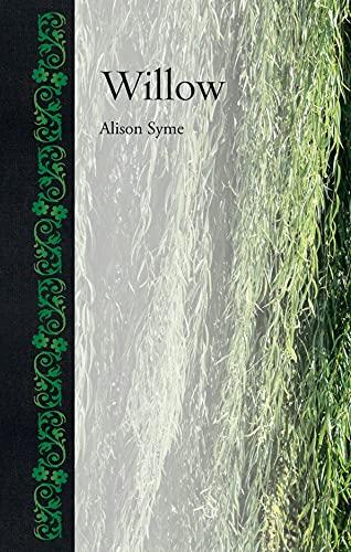 Willow (Botanical): Syme, Alison