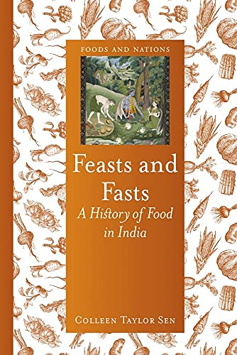 Feasts and Fasts (Hardcover): Colleen Taylor Sen