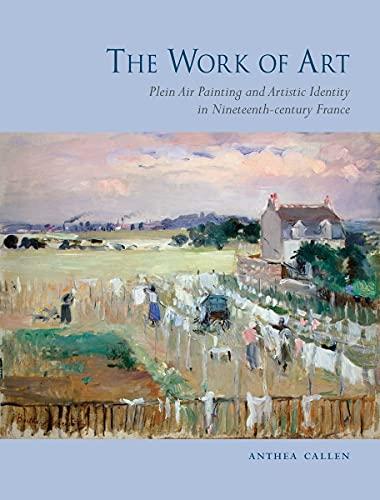 The Work of Art (Hardcover): Anthea Callen