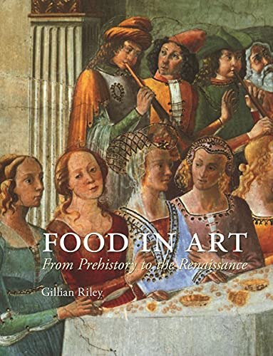 Food in Art: From Prehistory to the Renaissance
