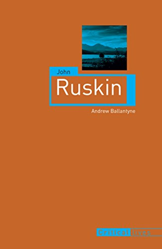 9781780234298: John Ruskin (Critical Lives)