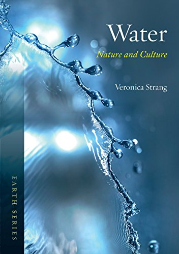Water: Nature and Culture (Earth): Strang, Veronica