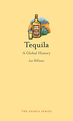 9781780234359: Tequila: A Global History (Edible)
