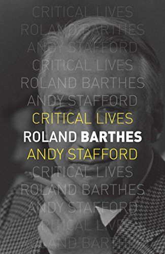 9781780234953: Roland Barthes (Critical Lives)