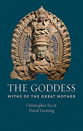 9781780235097: The Goddess: Myths of the Great Mother