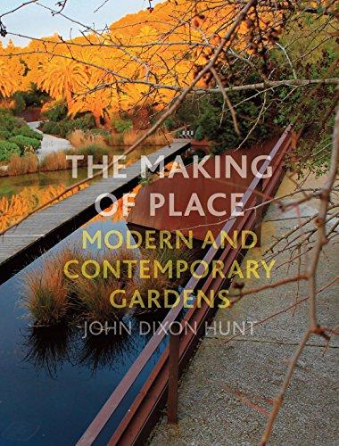 The Making of Place: Hunt, John Dixon