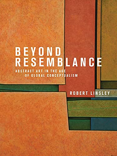 9781780236322: Beyond Resemblance: Abstract Art in the Age of Global Conceptualism
