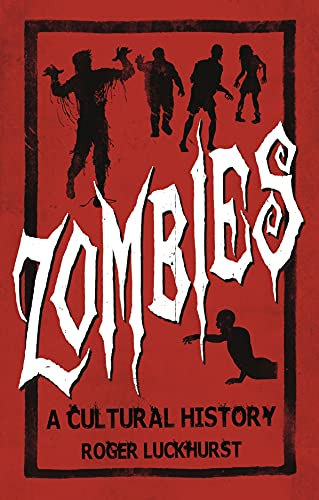 Zombies: A Cultural History (Paperback)